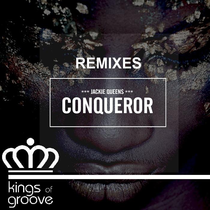JACKIE QUEENS - Conqueror (Remixes)