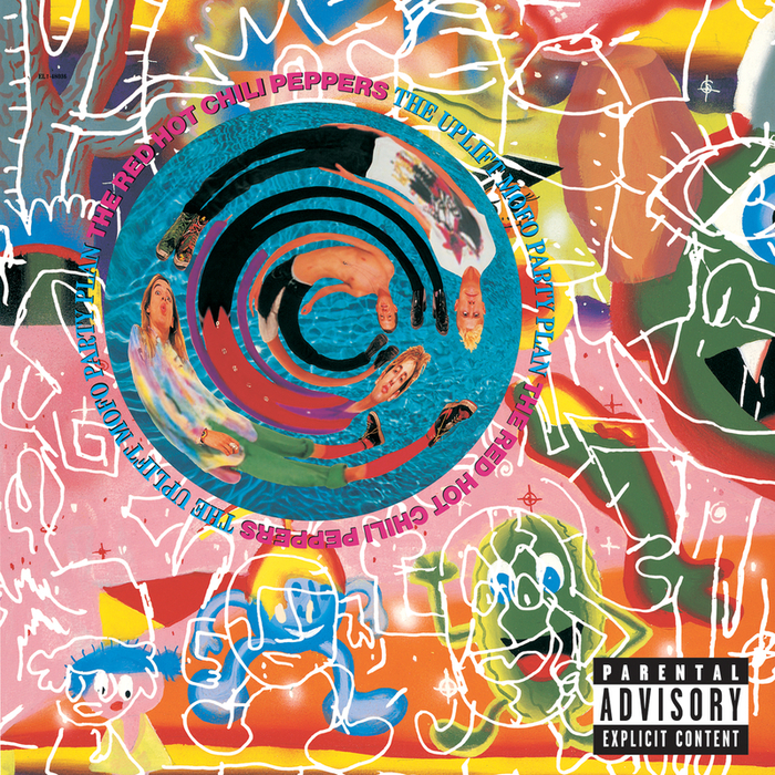 RED HOT CHILI PEPPERS - The Uplift Mofo Party Plan (Explicit)