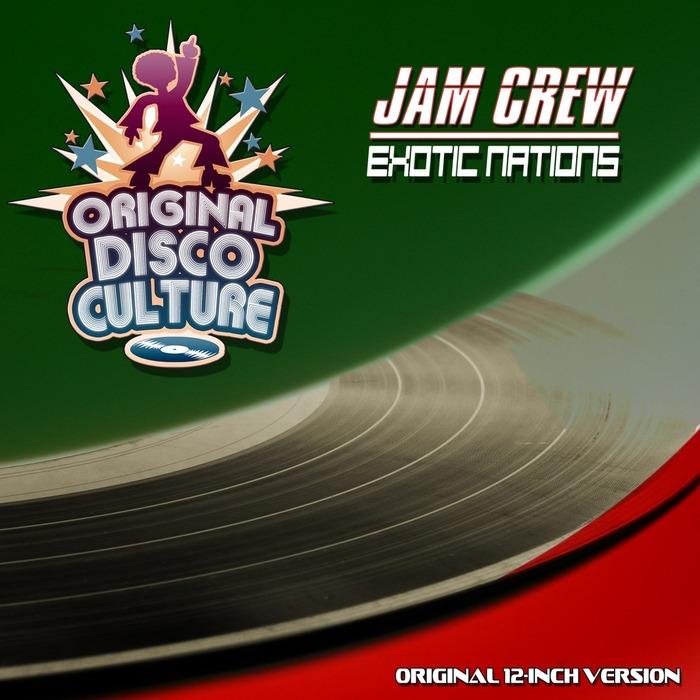 JAM CREW - Exotic Nations