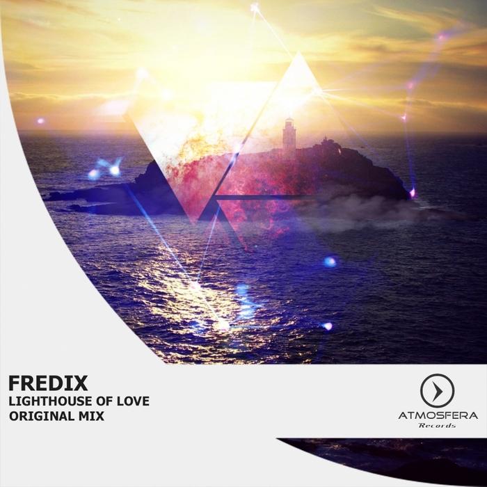 FREDIX - Lighthouse Of Love