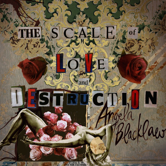 ANGELA BLACKLAW - The Scale Of Love & Destruction