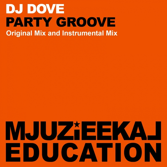 DJ DOVE - Party Groove