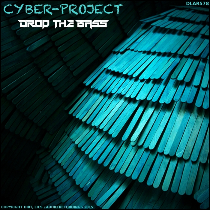CYBER PROJECT - Drop The Bass