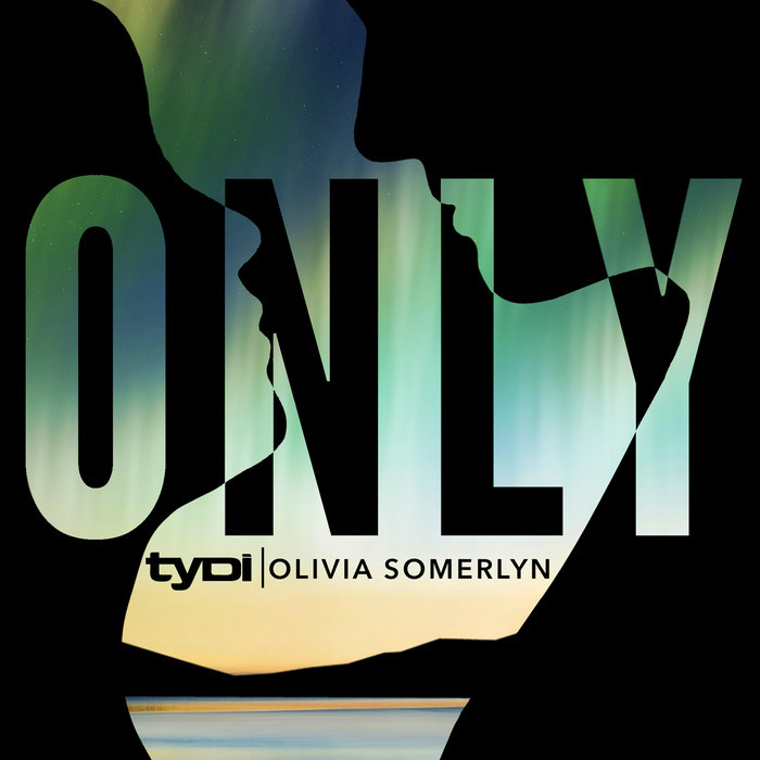 TYDI/OLIVIA SOMERLYN - Only