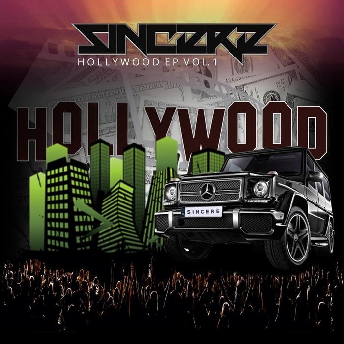 SINCERE - Hollywood EP Vol 1