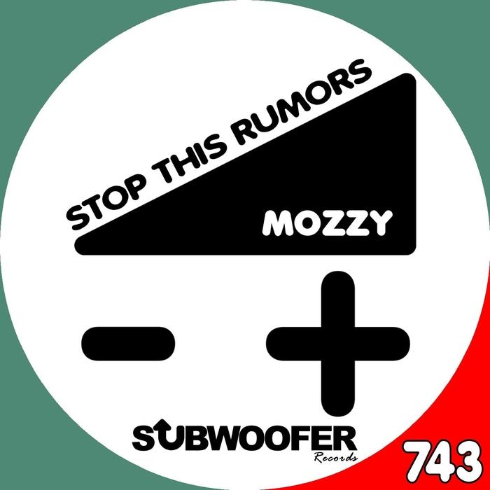 MOZZY - Stop This Rumors