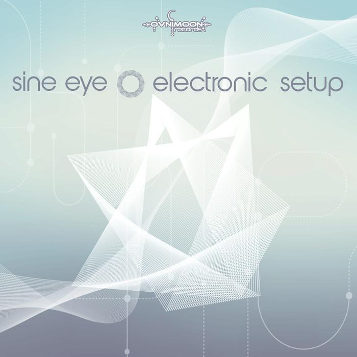 SINE EYE - Electronic Setup