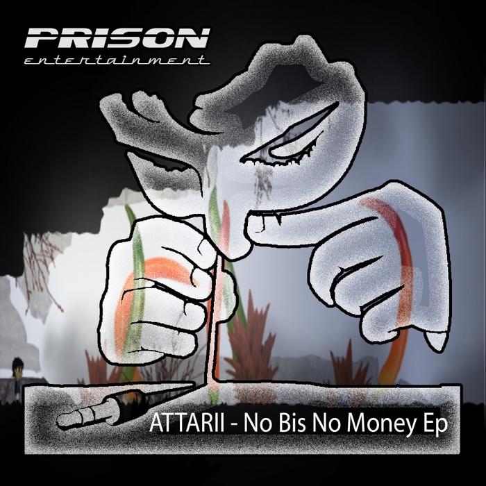 ATTARII - No Bis No Money