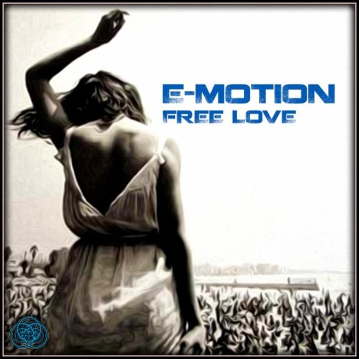 E-MOTION - Free Love