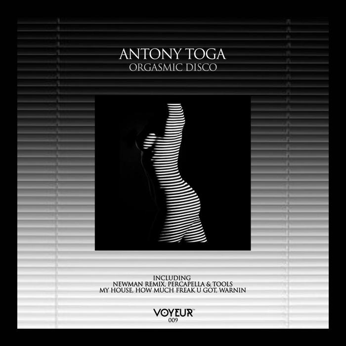 ANTONY TOGA - Orgasmic Disco