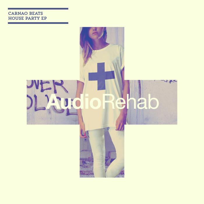 CARNAO BEATS - House Party EP