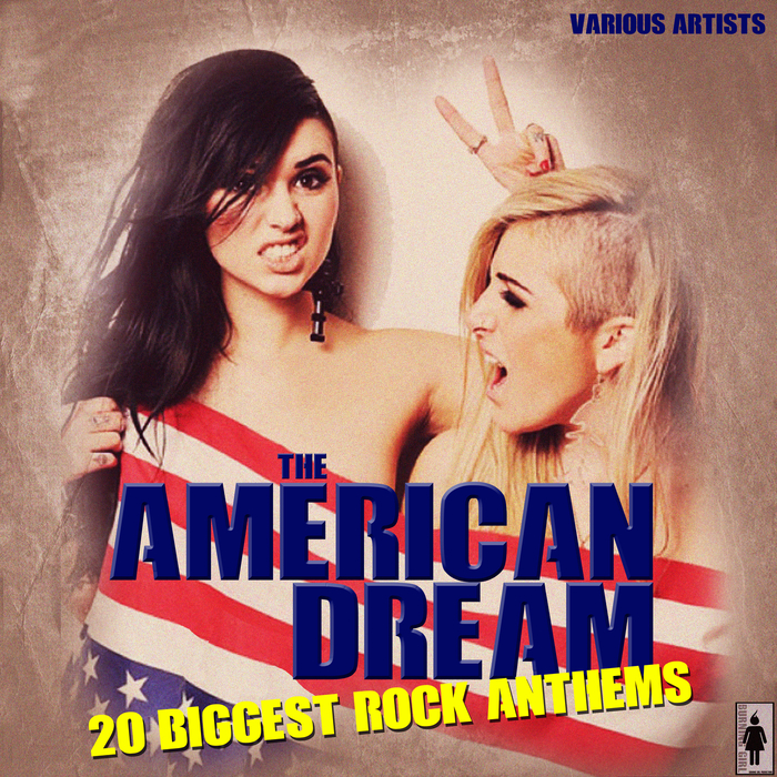 VARIOUS - The American Dream 20 Biggest Anthems