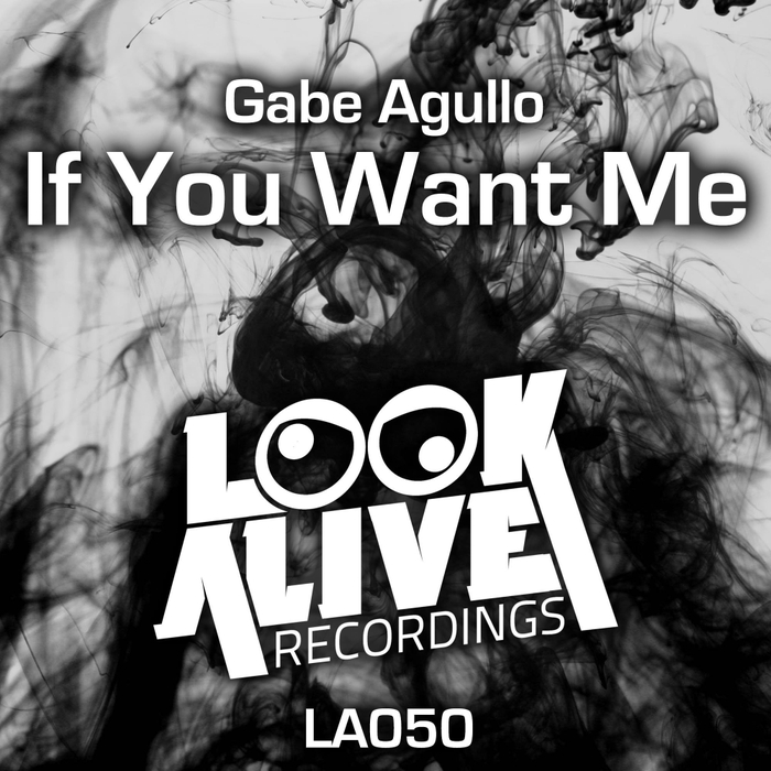GABE AGULLO - If You Want Me EP