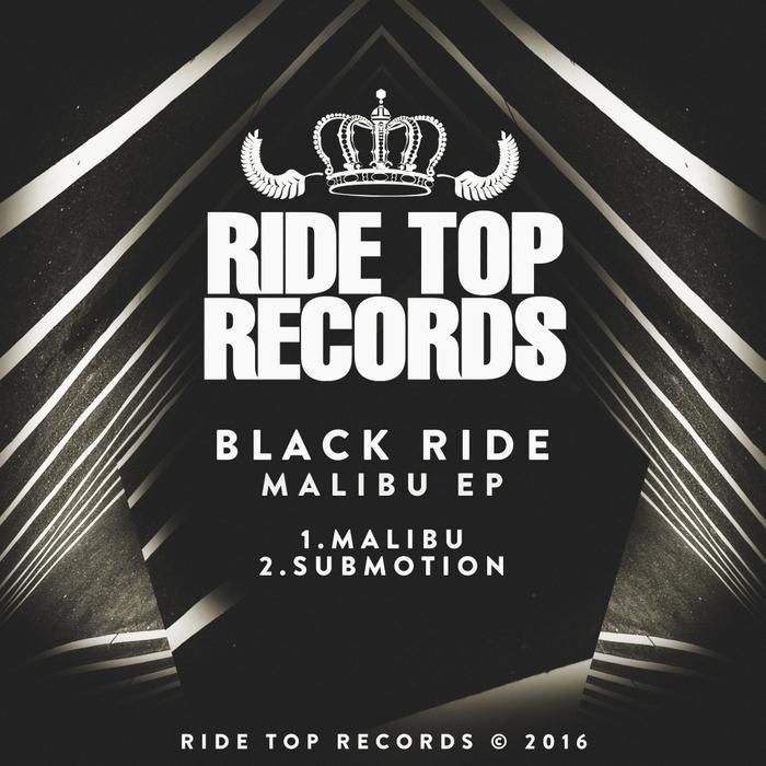 BLACK RIDE - Malibu EP