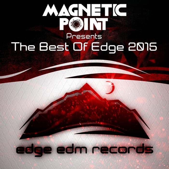 VARIOUS - The Best Of Edge 2015 (Compiled By Magnetic Point)