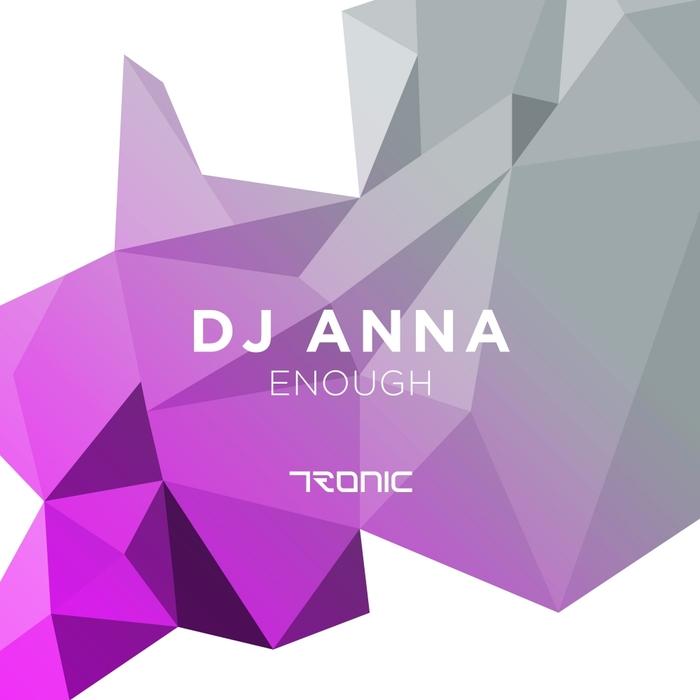 ANNA - Enough