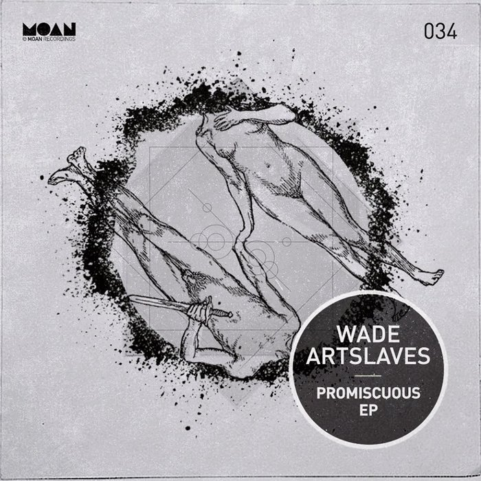 WADE/ARTSLAVES - Promiscuous EP