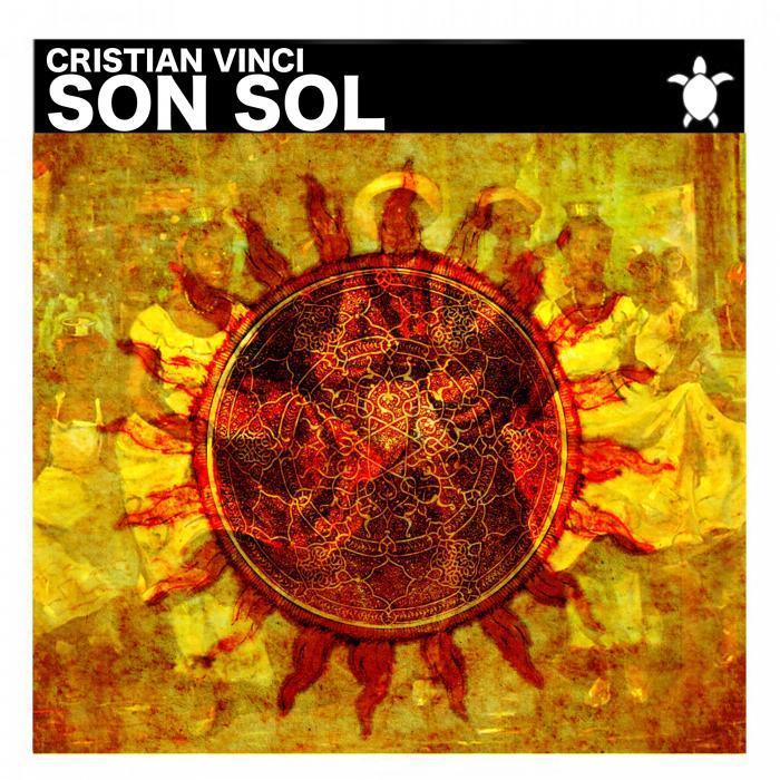 CRISTIAN VINCI - Son Sol