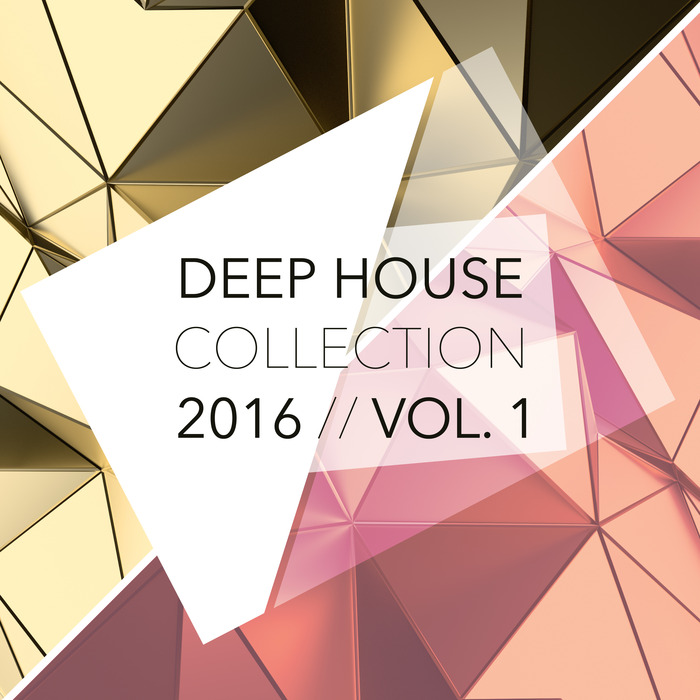 VARIOUS - Deep House Collection 2016 Vol 1