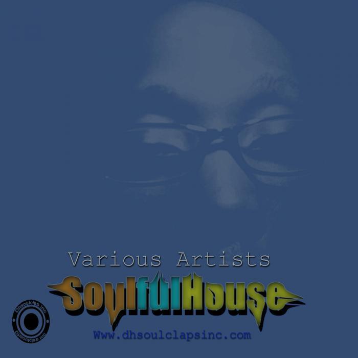 DEEP SONIC/SLYSOUL/DEEP MUFFINZ/DJ AUSTIN/KILLOTRONIC - Soulfulhouse