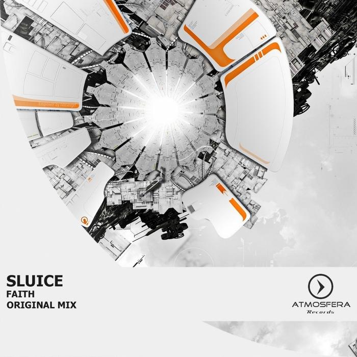 SLUICE - Faith