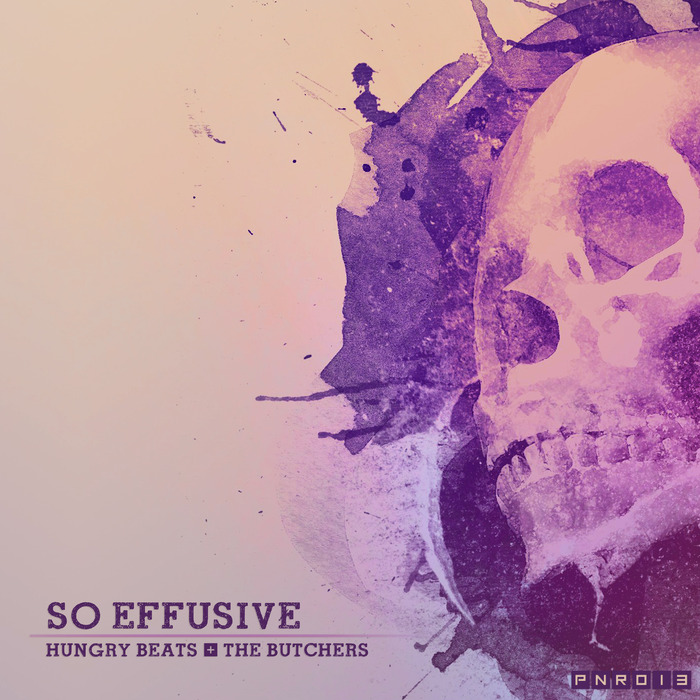 HUNGRY BEATS/THE BUTCHERS - So Effusive