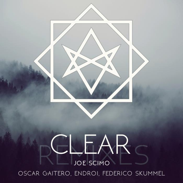 JOE SCIMO - CLEAR (Remixes)