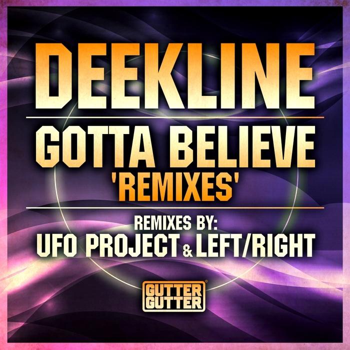 DEEKLINE - Gotta Believe