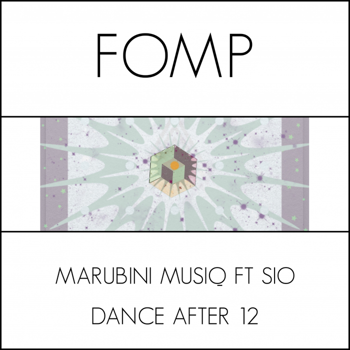 MARUBINI MUSIQ feat SIO - Dance After 12