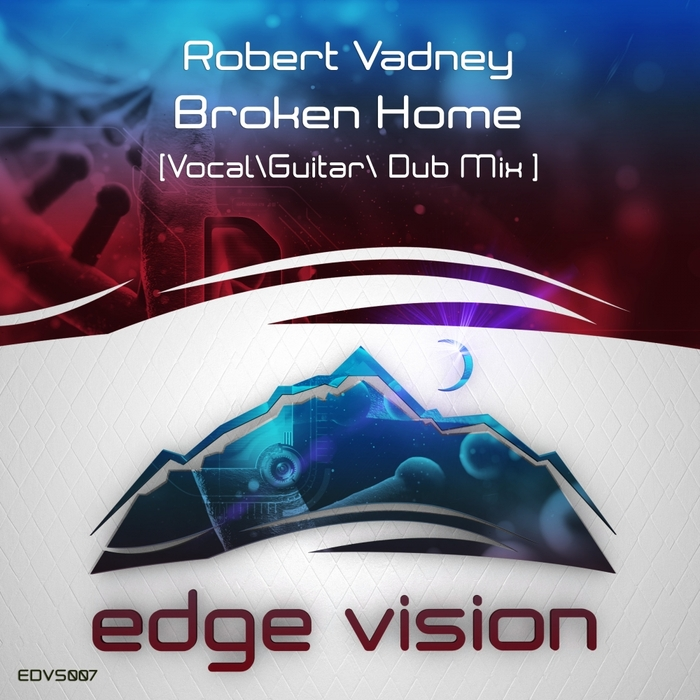 ROBERT VADNEY - Broken Home