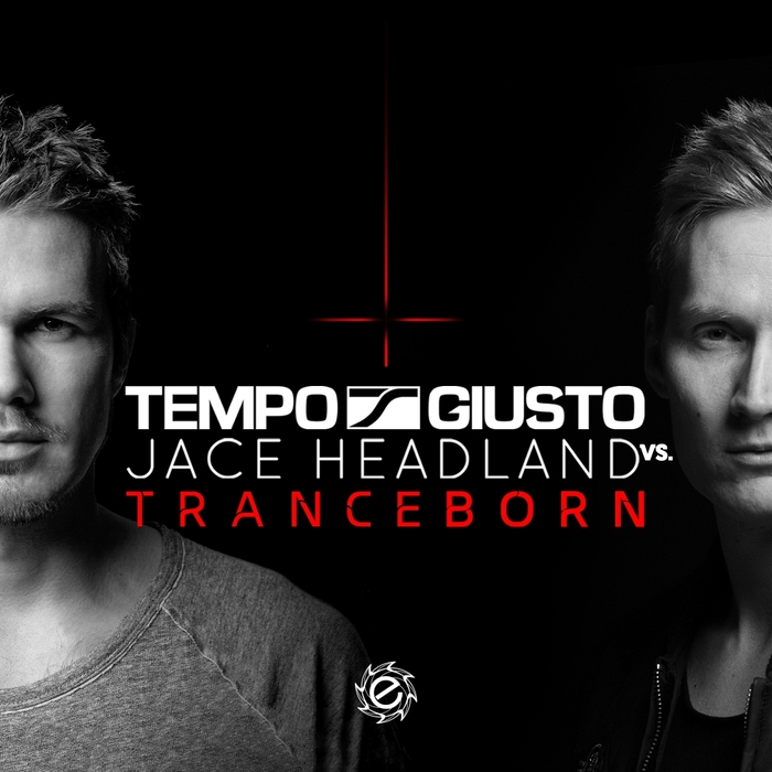 TEMPO GIUSTO/JACE HEADLAND - Tranceborn