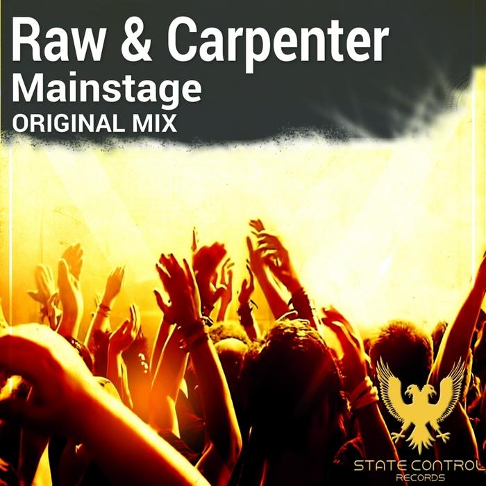 RAW/CARPENTER - Mainstage