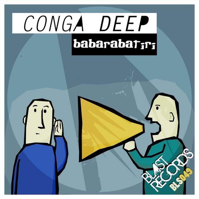 CONGA DEEP - Babarabatiri