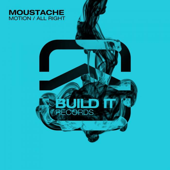 MOUSTACHE - Motion/All Right