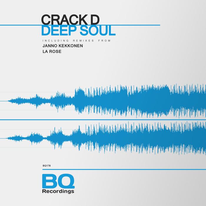 CRACK D - Deep Soul