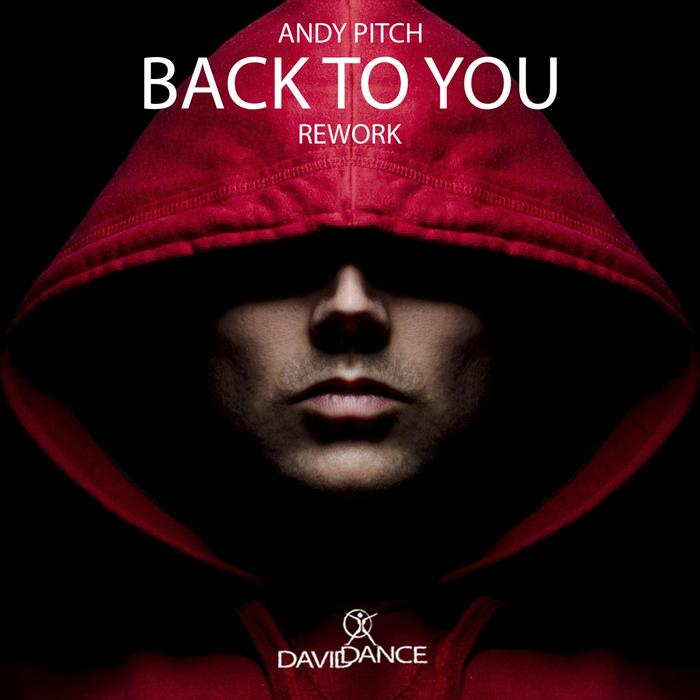 ANDY PITCH - Back To You Rework