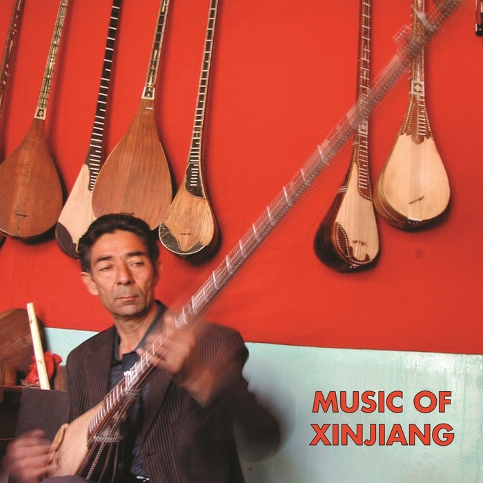 VARIOUS - Music Of Xinjiang: Kazakh & Uyghur Music Of Central Asia
