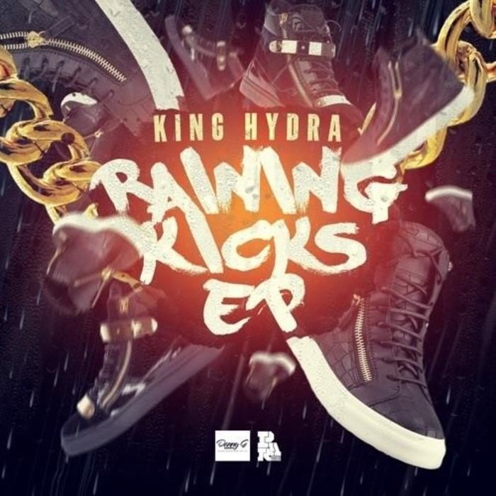 KING HYDRA - Raning Kicks EP