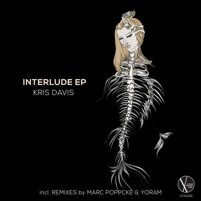 KRIS DAVIS - Interlude EP