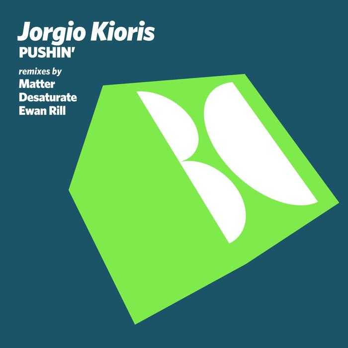 JORGIO KIORIS - Pushin'