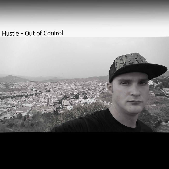 HUSTLE - Out Of Control