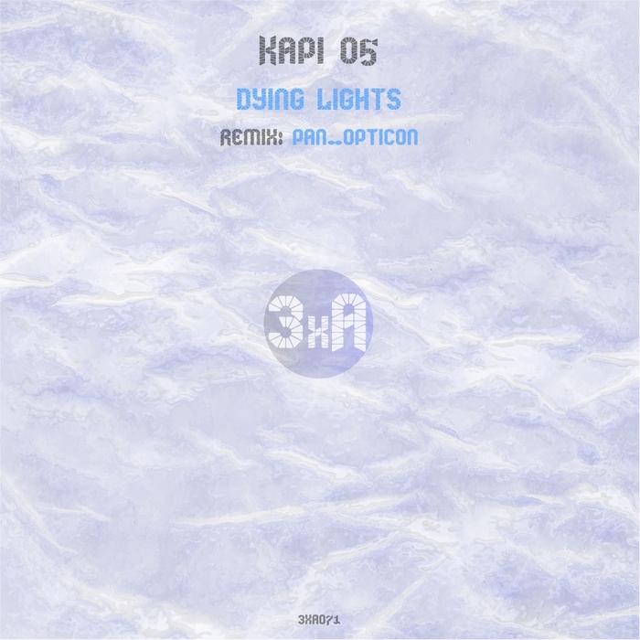KAPI 05 - Dying Lights