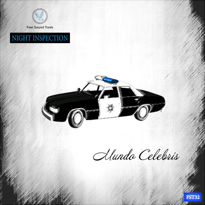 MUNDO CELEBRIS - Night Inspection