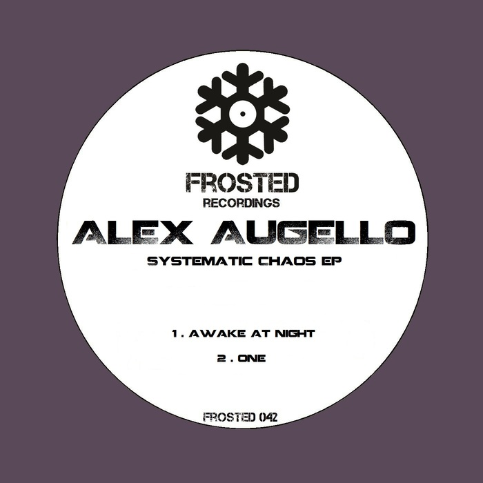 ALEX AUGELLO - Systematic Chaos EP
