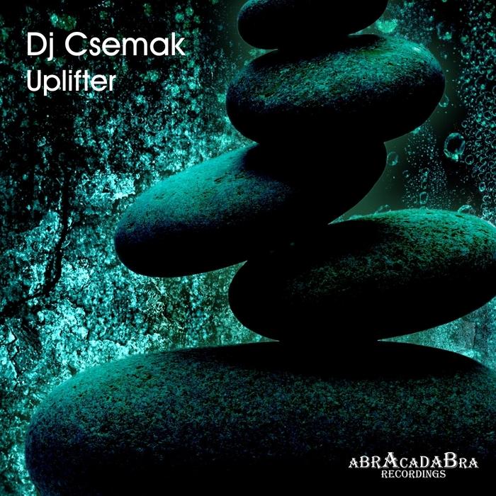 DJ CSEMAK - Uplifter