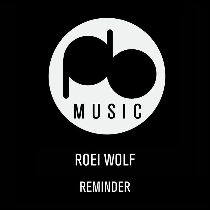 ROEI WOLF - Reminder