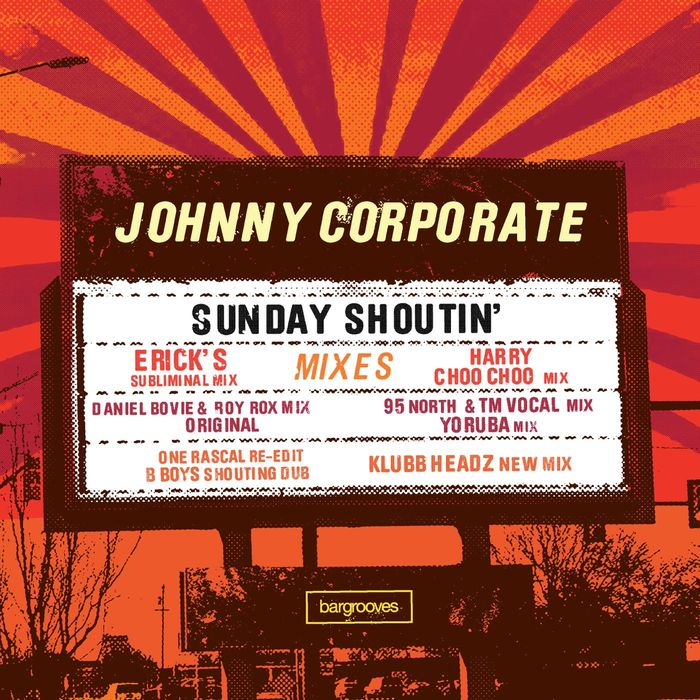 JOHNNY CORPORATE - Sunday Shoutin'