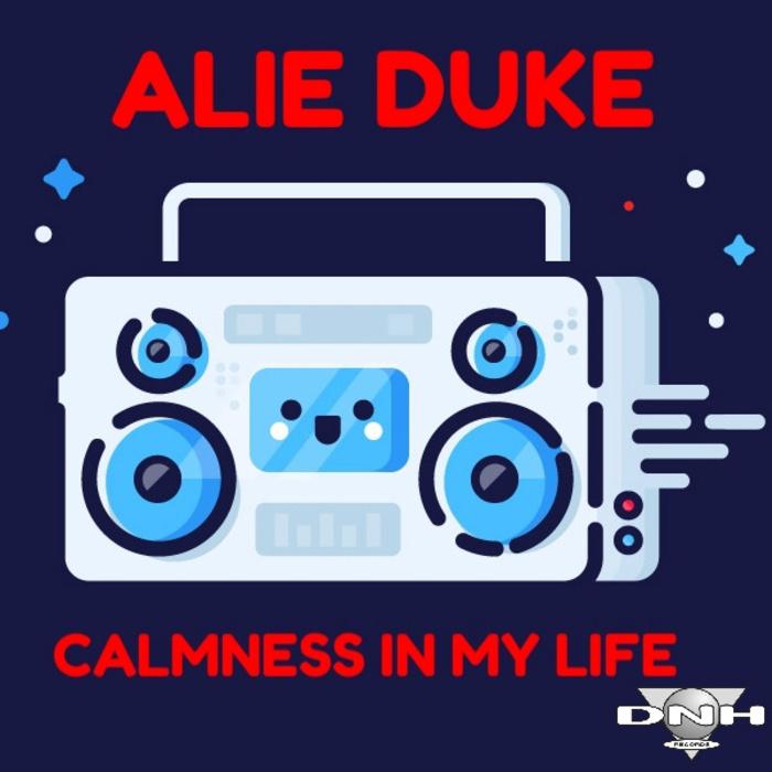 ALIE DUKE - Calmness In My Life