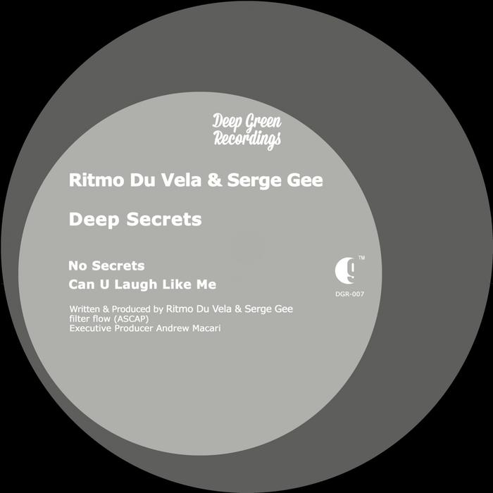 RITMO DU VELA/SERGE GEE - Deep Secrets