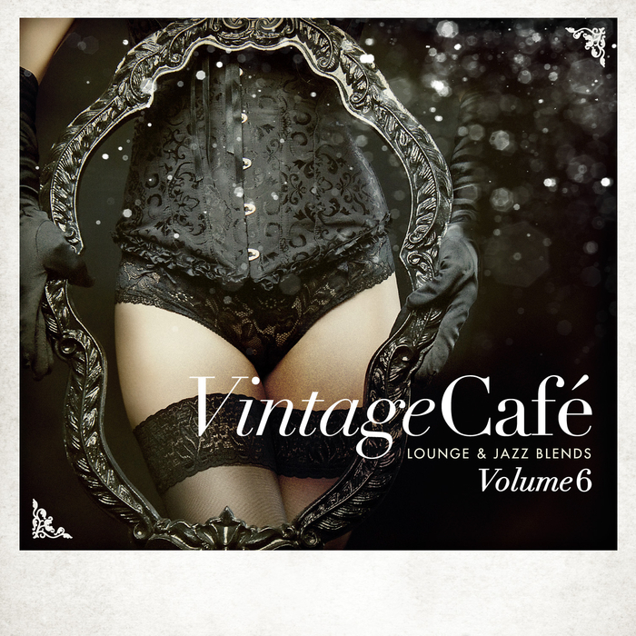 VARIOUS - Vintage Cafe - Lounge & Jazz Blends (Special Selection) Part 6